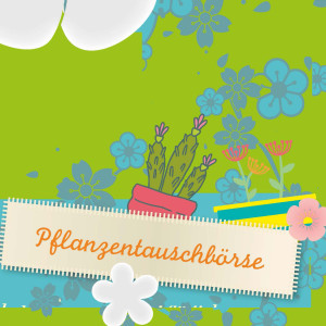 Pflanzentauschboerse_0805_01